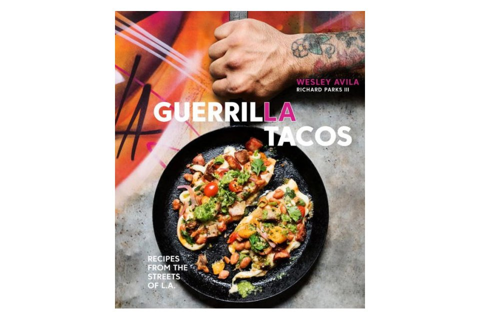 Wes avila releases a guerrilla tacos cookbook chef life youre most likely familiar with wes avila and his popular food truck guerrilla tacos that roams the streets of los angeles when you win best taco truck forumfinder Gallery